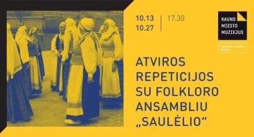 """Atviros repeticijos su folkloro ansambliu """"Saulėlio"""""""
