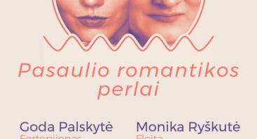 """Fleitos ir fortepijono muzikos koncertas ,,Pasaulio romantikos perlai"""""""