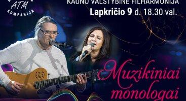 """NEDA MALŪNAVIČIŪTĖ IR OLEGAS DITKOVSKIS """" Muzikiniai monologai"""""""