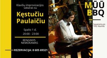 NEMOKAMAS klavišinių improvizacijos vakaras su Kęstučiu Paulaičiu | MŪŪ BBQ