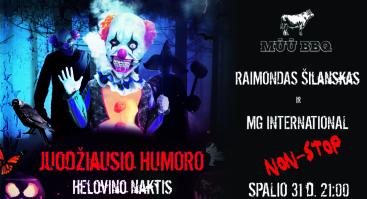 Juodžiausio humoro Helovino naktis su R. Šilansku ir MG International   N-18   Mūū BBQ