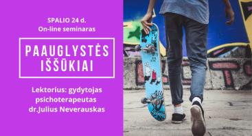 """Seminaras """"Paauglystės iššūkiai"""" (on-line)"""