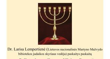 """""""Jie gyveno šalia mūsų"""", skirtas Vilniaus Gaono ir Lietuvos žydų istorijos metams paminėti."""