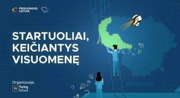"""Hakatonas Kaune """"Startuoliai, keičiantys visuomenę"""""""