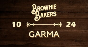 Brownie Bakers & GARMA   palėpė