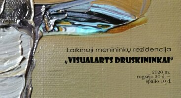 VisualArts Druskininkai 2020: Menininkų dienoraščiai
