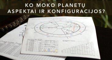"""Webinarinė paskaita (online) """"Ko moko planetų aspektai ir konfiguracijos"""""""