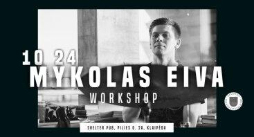 Roko naktys 2020: Mykolas Eiva workshop
