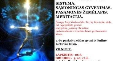 ŽMOGAUS ENERGETINĖ SISTEMA. SĄMONINGAS GYVENIMAS. PASĄMONĖS ŽEMĖLAPIS. MEDITACIJA - Vilniuje