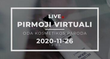 Pirmoji virtuali ODA kosmetikos paroda