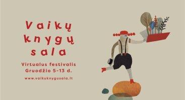 """Virtualus festivalis """"Vaikų knygų sala"""""""
