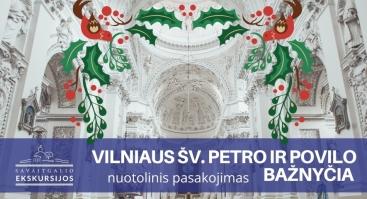 Šv. Petro ir Povilo bažnyčia: nuotolinis pasakojimas