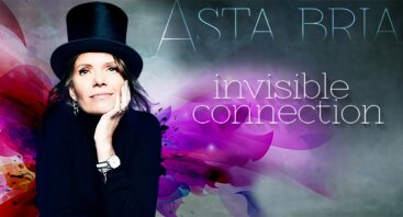 "ASTA BRIA ""Invisible Connection"""