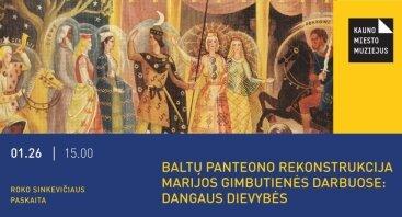 """TAU paskaita """"Baltų panteono rekonstrukcija Marijos Gimbutienės darbuose: Dangaus dievybės"""""""