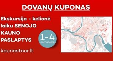 """DOVANŲ KUPONAS  Ekskursija-kelionė laiku ,,SENOJO KAUNO PASLAPTYS"""" 1-4 asmenims"""