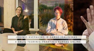 Joginio kvėpavimo ir garso įgalinimas - 4 dalių teorinis-praktinis kursas online