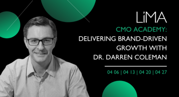 LiMA CMO ACADEMY: Delivering Brand-Driven Growth with Dr. Darren Coleman