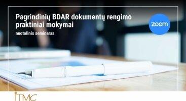 Pagrindinių BDAR dokumentų rengimo praktiniai mokymai (nuotoliniai)