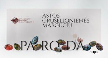 Astos Grušelionienės margučių paroda