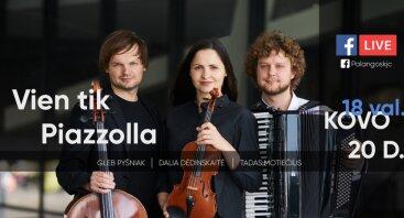 "LIVE | Muzikos vakarai kurhauze: ""Vien tik Piazzolla"""