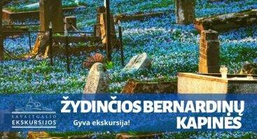 Ekskursija žydinčiose Bernardinų kapinėse