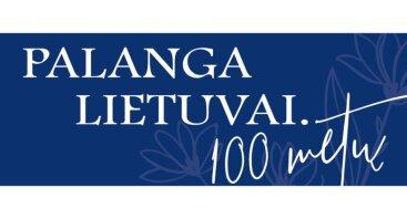 Palanga Lietuvai.100 metų