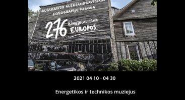 """Algimanto Aleksandravičiaus paroda """"276 žingsniai link Europos"""""""