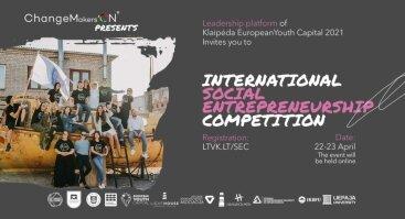 Tarptautinis socialinio verslumo konkursas/ International social entrepreneurship competition