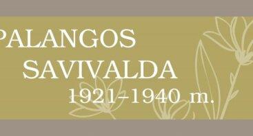 PALANGOS SAVIVALDA 1921–1940 M.