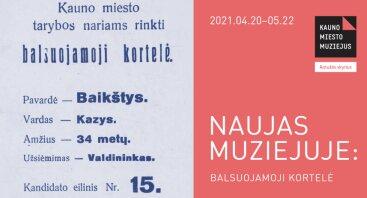 Naujas muziejuje: Balsuojamoji kortelė