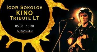 Igor Sokolov KINO Tribute LT