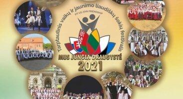 """Tarptautinis vaikų ir jaunimo liaudiškų šokių festivalis """"Mus jungia draugystė"""""""