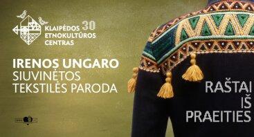 """Irenos Ungaro siuvinėtos tekstilės paroda ,,Raštai iš praeities"""""""