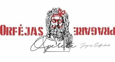 """J. Offenbach operetė """"Orfėjas pragare"""""""