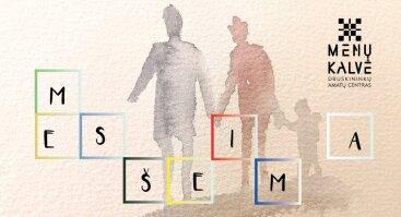 """MES ŠEIMA – kūrybinė šeimos diena """"Menų kalvėje"""""""