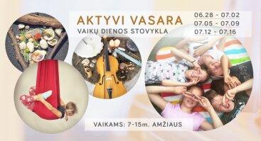AKTYI VASARA 2021 - vaikų dienos stovykla