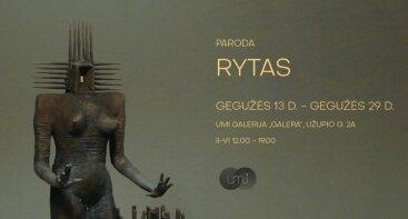 """""""Rytas"""". Gedimino Endriekaus skulptūros darbų paroda"""