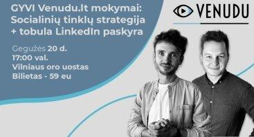 GYVI Venudu.lt mokymai: Soc. tinklų strategija + tobula LinkedIn paskyra