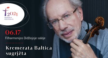 Vilniaus festivalis 2021. Kremerata Baltica sugrįžta
