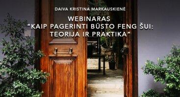 """Webinaras """"Kaip pagerinti būsto feng šui: teorija ir praktika"""""""