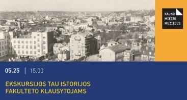 Ekskursijos TAU Istorijos fakulteto klausytojams