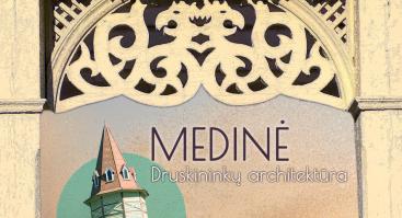 Medinė Druskininkų architektūra