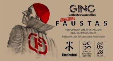 """Performatyvaus spektaklio """"Faustas"""" premjera ir CD albumo pristatymas"""