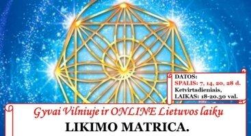 """Gyvai Vilniuje ir ONLINE - """"LIKIMO MATRICA. Praktinis panaudojimas."""""""