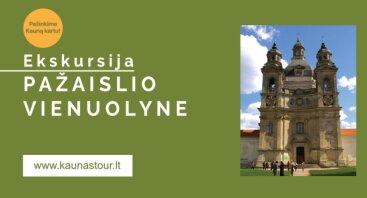 EKSKURSIJA PAŽAISLIO VIENUOLYNE 06.18
