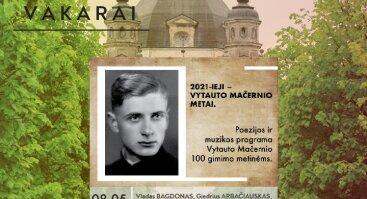 Pažaislio liepų alėjos vakarai   Dedikacija poetui Vytautui Mačerniui