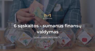 6 SĄSKAITOS - sumanus finansų valdymas