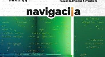 """Scenografijos ir teatro dailės paroda """"Navigacija"""""""