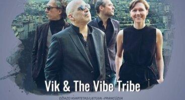 """Džiazo kvartetas """"Vik & The Vibe Tribe"""""""
