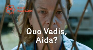 Kino vasara Palangoje: Quo Vadis, Aida?